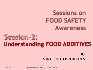 Sessions on FOOD SAFETY  Awareness