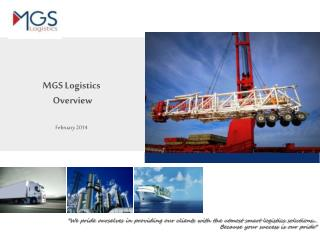 MGS Logistics  Overview February 2014