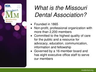 What is the Missouri Dental Association?