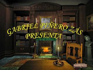 GABRIEL PIÑERO ZÁS PRESENTA