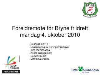 Foreldremøte for Bryne friidrett mandag 4. oktober 2010