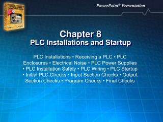 Chapter 8 PLC Installations and Startup