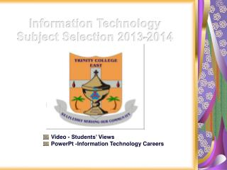 Video - Students' Views PowerPt -Information Technology Careers