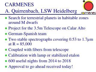 CARMENES A. Quirrenbach, LSW Heidelberg
