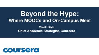 Beyond the Hype:  Where MOOCs and On-Campus Meet