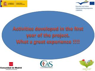 Activities developed  in  the first year  of  the project . What  a  great experience  !!!!