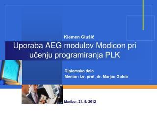 Uporaba AEG modulov Modicon pri učenju programiranja PLK