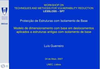 WORKSHOP ON  TECHNIQUES AND METHODS FOR VULNERABILITY REDUCTION LESSLOSS – SP7