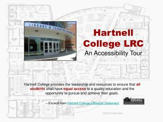 Hartnell College LRC An Accessibility Tour