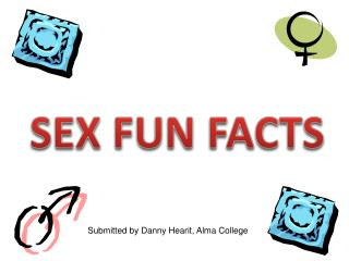 SEX FUN FACTS