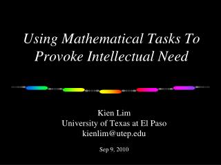 Using Mathematical Tasks To Provoke Intellectual Need