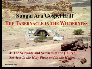 Sungei Ara Gospel Hall TABERNACLE STUDIES