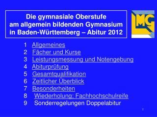 Die gymnasiale Oberstufe  am allgemein bildenden Gymnasium  in Baden-Württemberg  – Abitur 2012