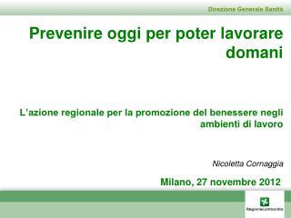 Milano, 27 novembre 2012