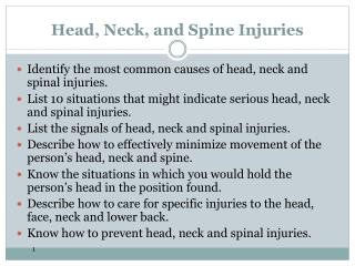 Head, Neck, and Spine Injuries
