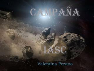CAMPAÑA  IASC Valentina  P ezano