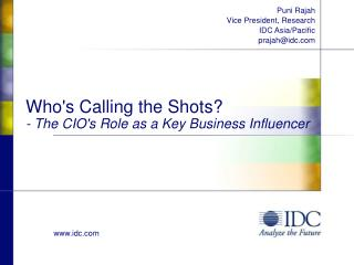 Who's Calling the Shots?  - The CIO's Role as a Key Business Influencer