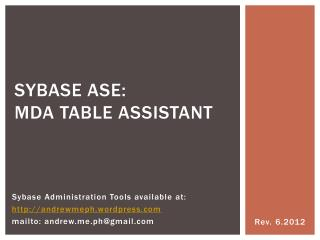 Sybase ASE:   MDA TABLE ASSISTANT