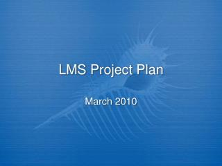 LMS Project Plan