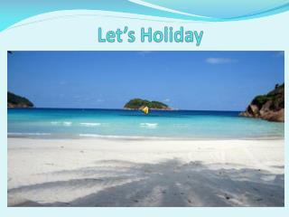 Let's Holiday