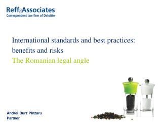 International standards and best practices: benefits and risks The Romanian legal angle