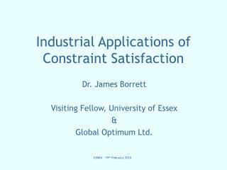 Industrial Applications of Constraint Satisfaction