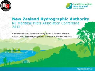 New Zealand Hydrographic Authority NZ Maritime Pilots Association Conference 2012