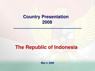 Country Presentation    2008