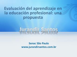 Jurandir  Santos