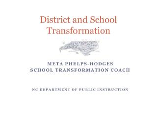 District and School Transformation