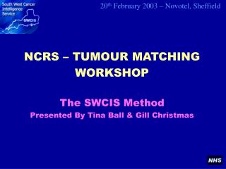 NCRS – TUMOUR MATCHING WORKSHOP
