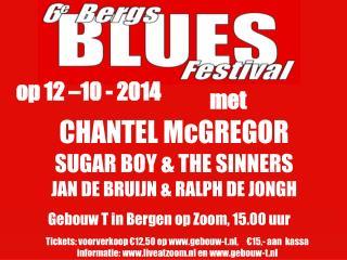 CHANTEL McGREGOR SUGAR BOY & THE SINNERS JAN DE BRUIJN & RALPH DE JONGH