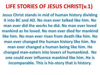 LIFE STORIES OF JESUS CHRIST(v.1)