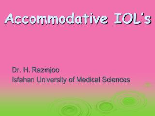 Accommodative IOL's