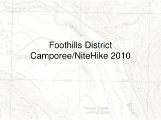 Foothills District Camporee/NiteHike 2010