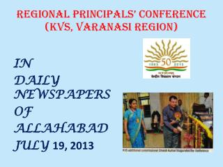 REGIONAL  PRINCIPALS'  CONFERENCE (KVS, VARANASI REGION)