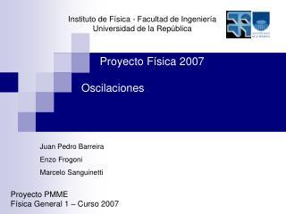 Instituto de Física - Facultad de Ingeniería Universidad de la República