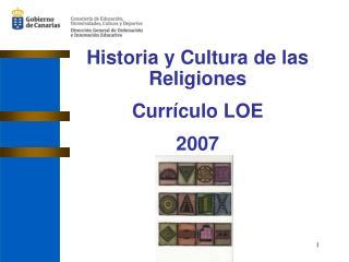 Historia y Cultura de las Religiones Currículo LOE 2007