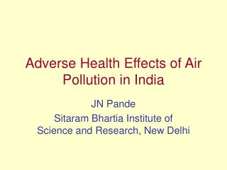 Adverse Health Effects of Air Pollution in India