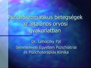 Pszichoszomatikus betegségek az általános orvosi gyakorlatban