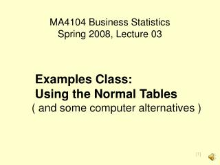 MA4104 Business Statistics Spring 2008, Lecture 03