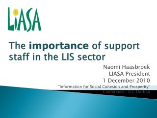 The  importance  of support staff in the LIS sector