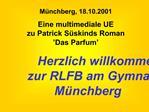 Herzlich willkommen  zur RLFB am Gymnasium M nchberg