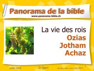 La vie des rois  Ozias  Jotham  Achaz