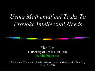 Using Mathematical Tasks To Provoke Intellectual Needs