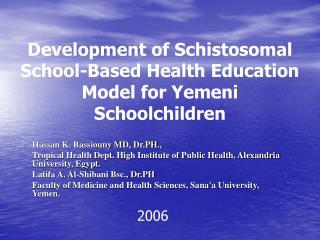 Development of Schistosomal  School-Based Health Education Model for Yemeni Schoolchildren