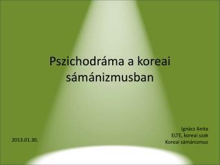 Pszichodráma a koreai sámánizmusban