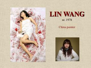 LIN WANG ur. 1978 China painter