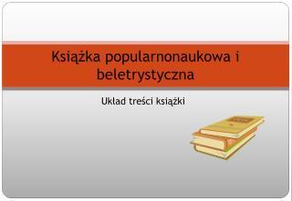 Książka popularnonaukowa i beletrystyczna
