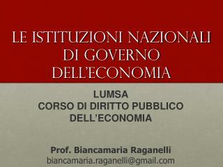 Le istituzioni nazionali di governo dell ' economia